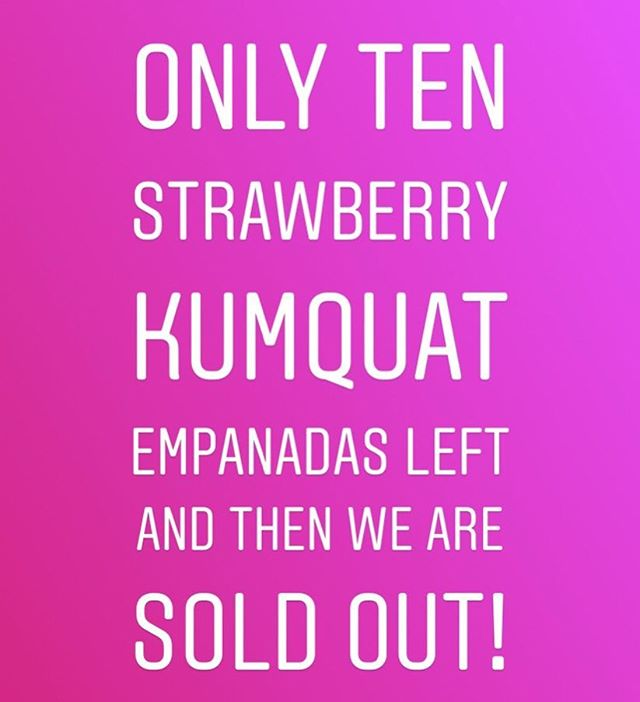 Most of the ALOTTA EMPANADAS are sold out but we do have our regular empanadas available as usual!