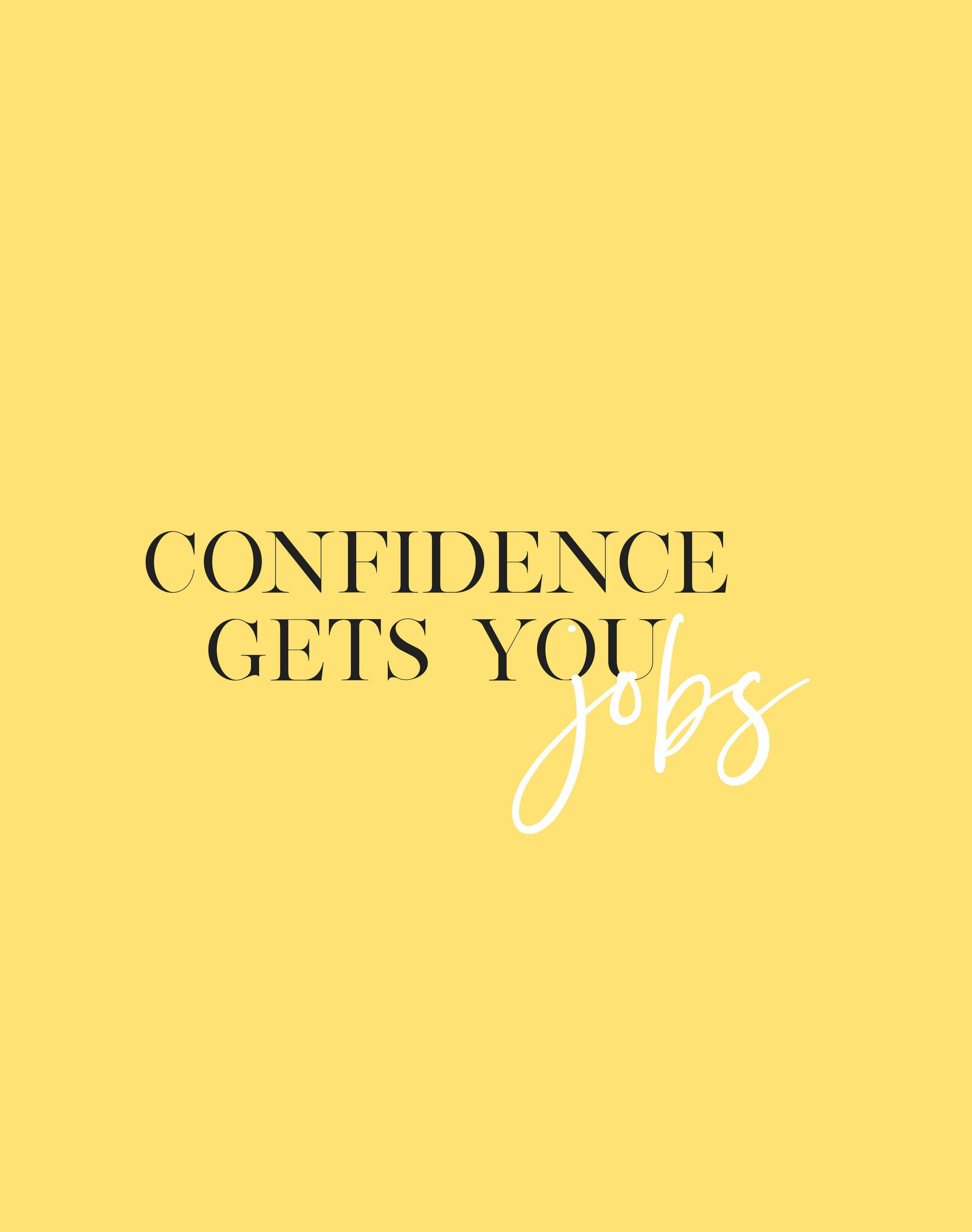 confidencegetsyoujobs copy 2.jpg