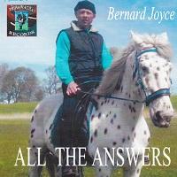 Bernard Joyce: All The Answers (single, Thihawatha Records, 2016)