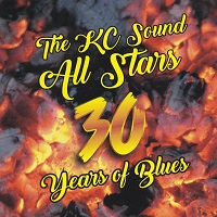 The KC Sound All Stars: 30 Years of Blues (KC Sound KC-017, 2017)