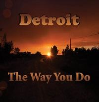 Detroit: The Way You Do (KC Sound KC-015, 2016)
