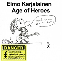 Elmo Karjalainen: Age of Heroes (KC Sound KC-016, 2016)