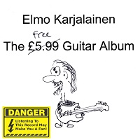 Elmo Karjalainen: The Free Guitar Album (KC Sound KC-013, 2015)