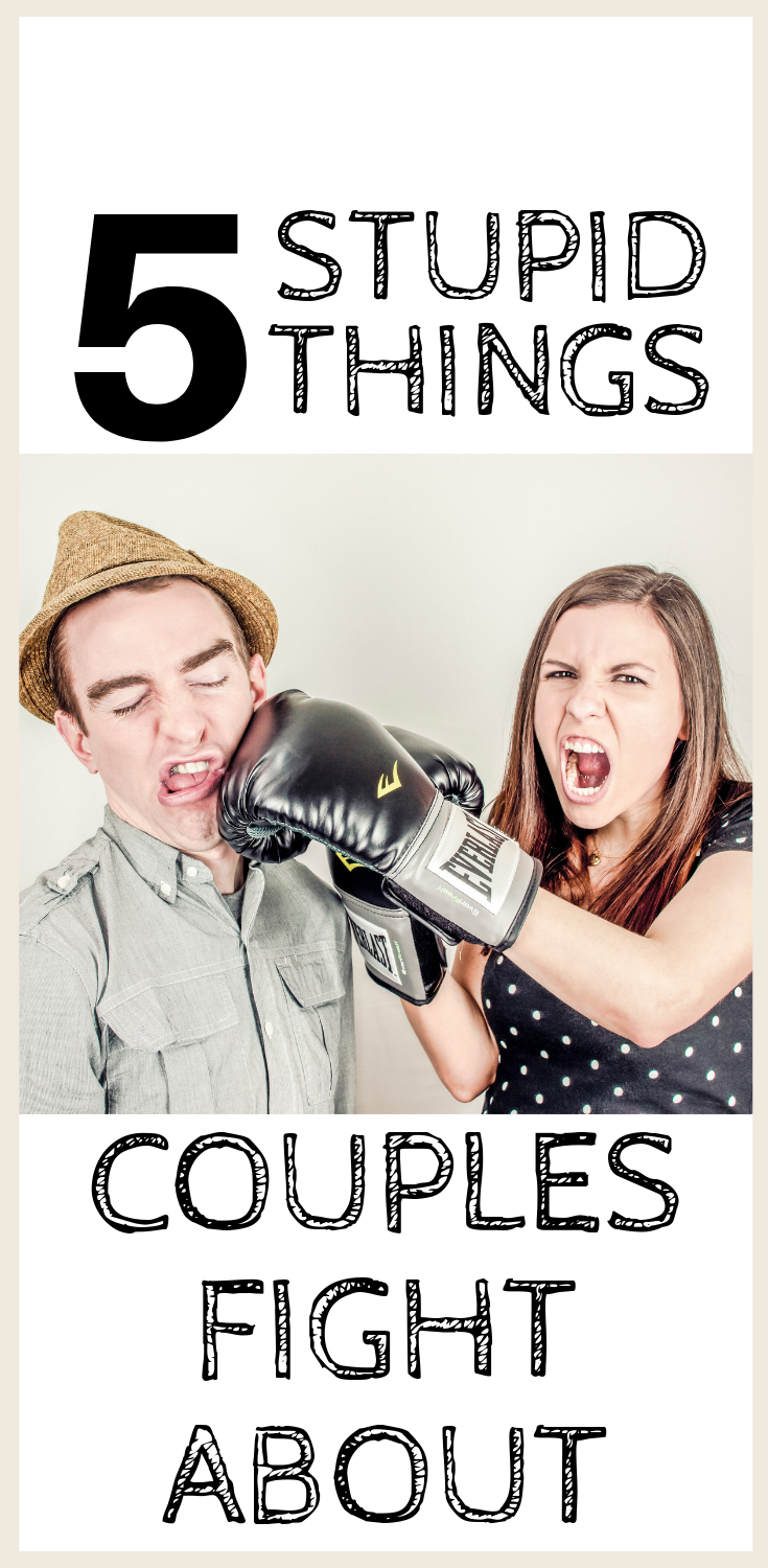 Want to find out if other people fight about what you fight about? Here is a list of the stupid yet common fights of couples. #marriage #relationships #relationshipadvice #marriageadvice #marriageproblems #fighting #couples #struggles #relationshipproblems #relationshiptips #howto #betterrelationship #arguing #bettercommunication #communicate #advice #tips #forher #forhim #forcouples #forhusbands #forwives #dating #goals #quotes