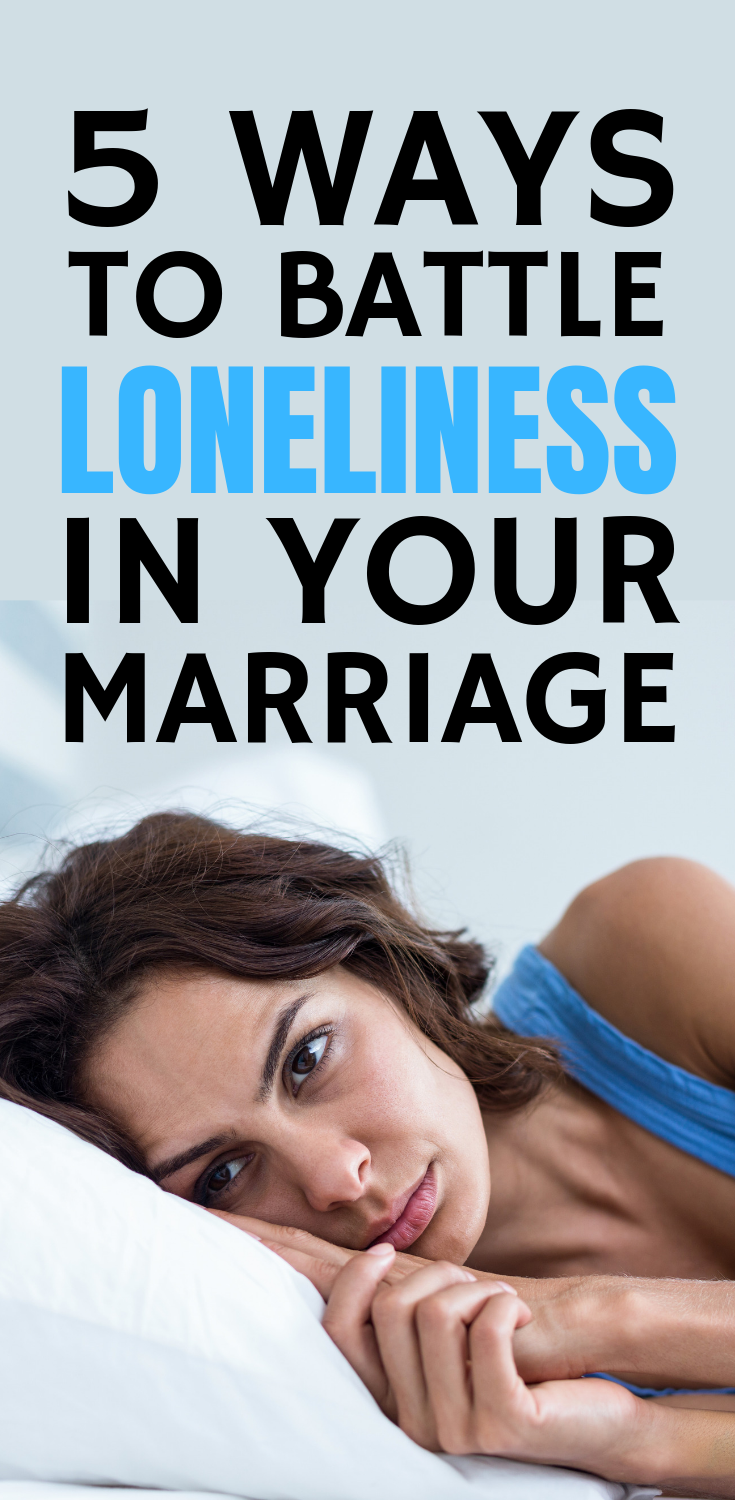 5 ways that help you overcome loneliness in your marriage, and help you live your life full of joy, despite your circumstances. #marriage #divorce #lonely #relationshipadvice #advice #separation #tips #depression #anxiety #struggling #bettermarriage