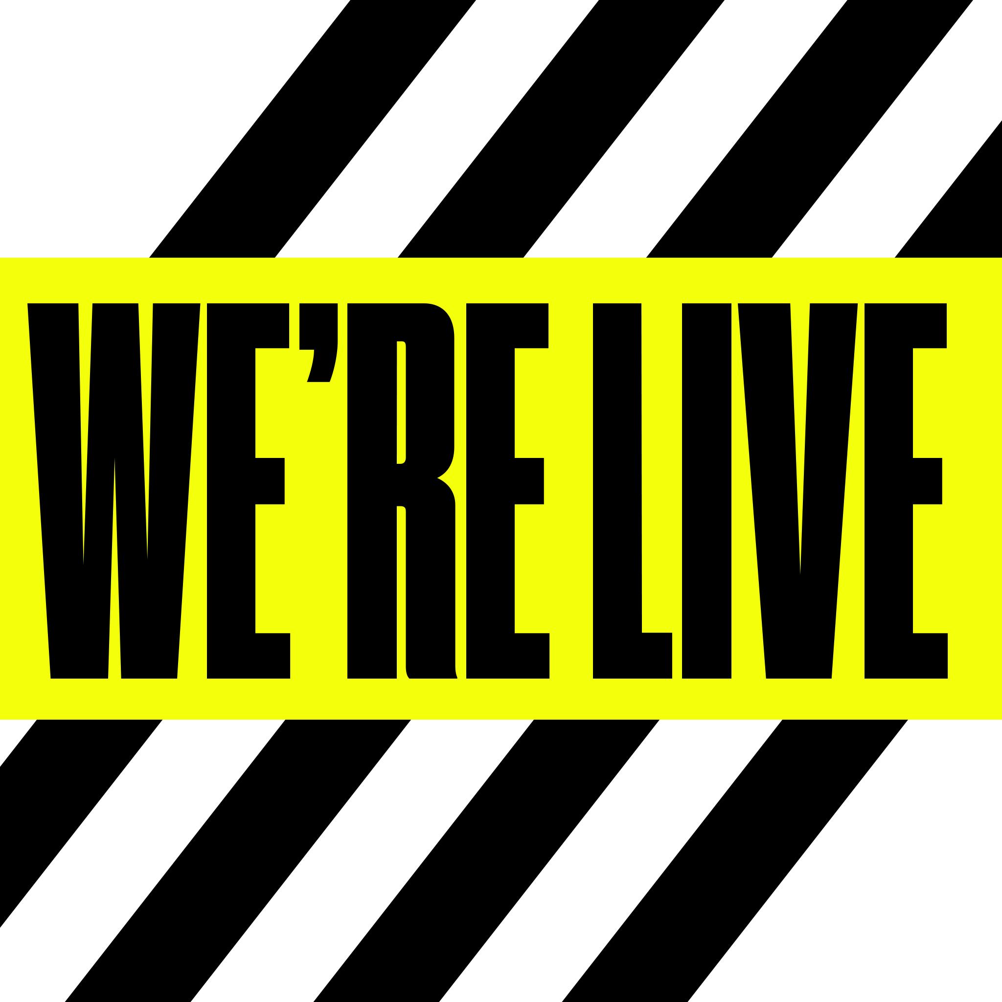 We'reLive.jpg