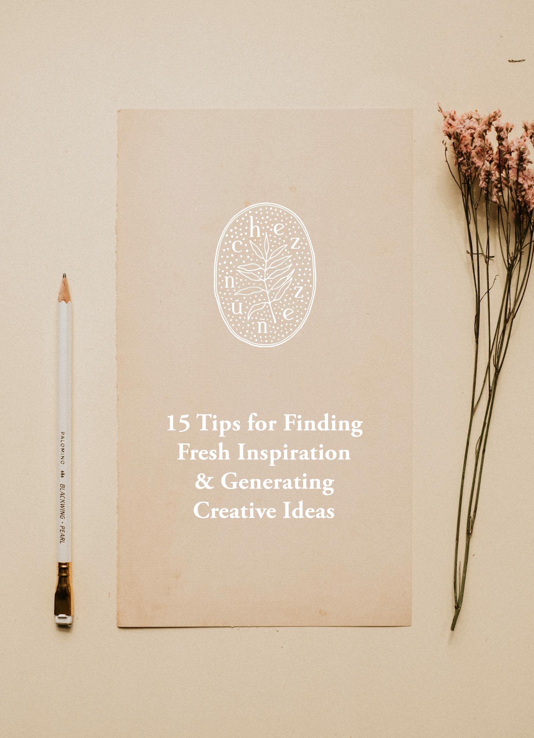 chez nunez inspiraiton blog post 15 tips