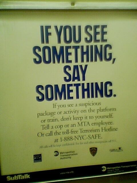 """MTA """"If You See Something, Say Something"""" poster in the subway, 2004."""