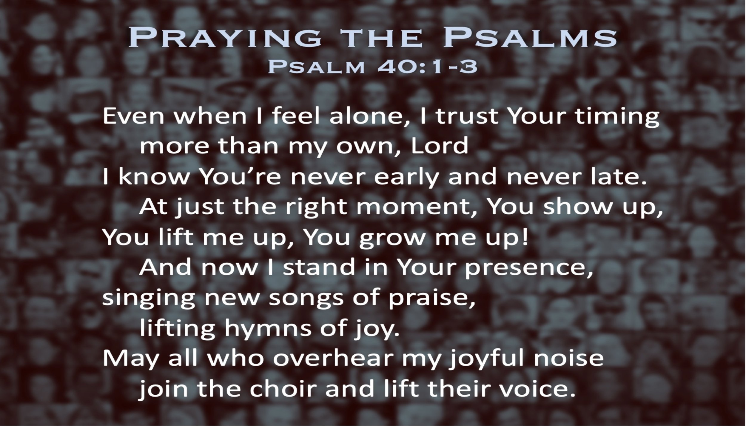 Psalm 40 pt. 2 (Prayer)
