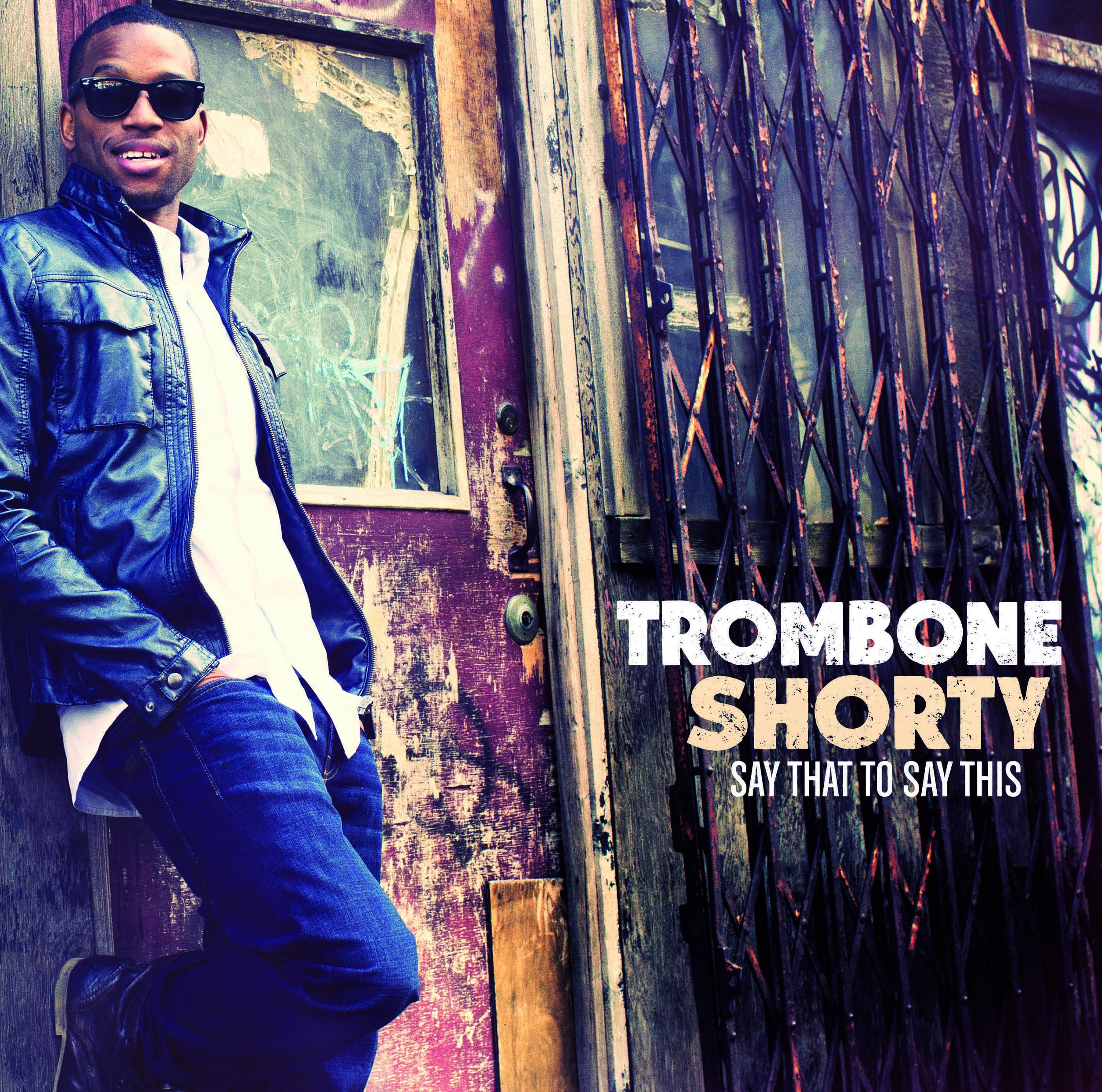 trombone shorty.jpg
