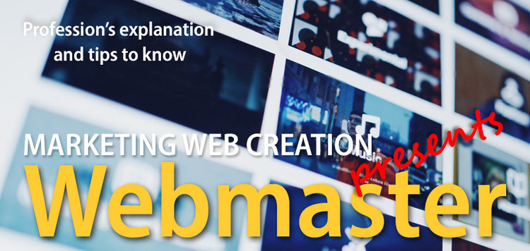 A Webmaster is the person responsible for maintaining one or many websites. In French : Webmestre