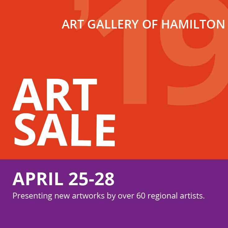 Art Gallery of Hamilton - Art Sale - Opening Reception Thursday, April 25, 5-9 pmSale runs April 25 - 28, 2019