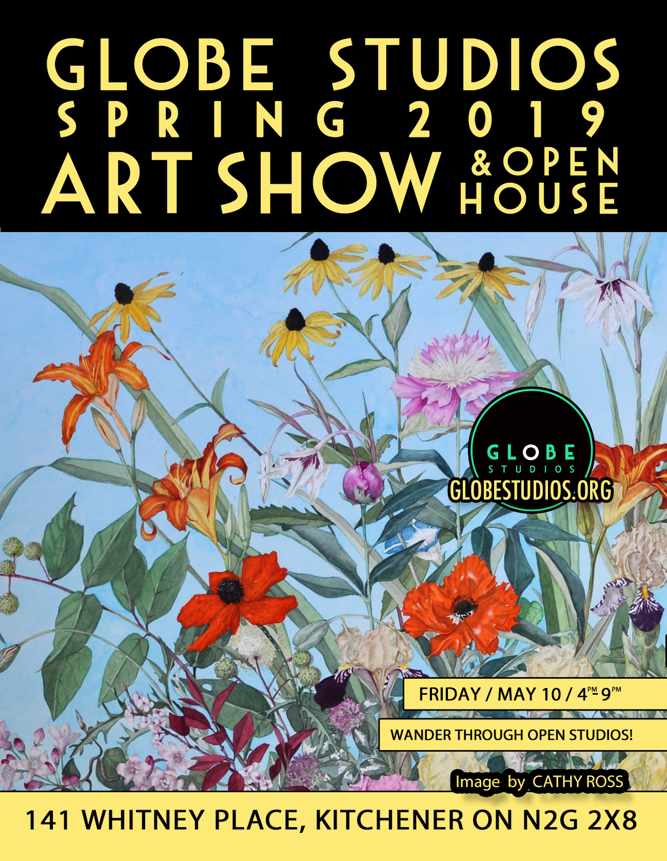Globe Studios Spring 2019 Art Show and Open House - Friday, May 10th 4-9 p.m.141 Whitney Place, Kitchener ON N2G2X8