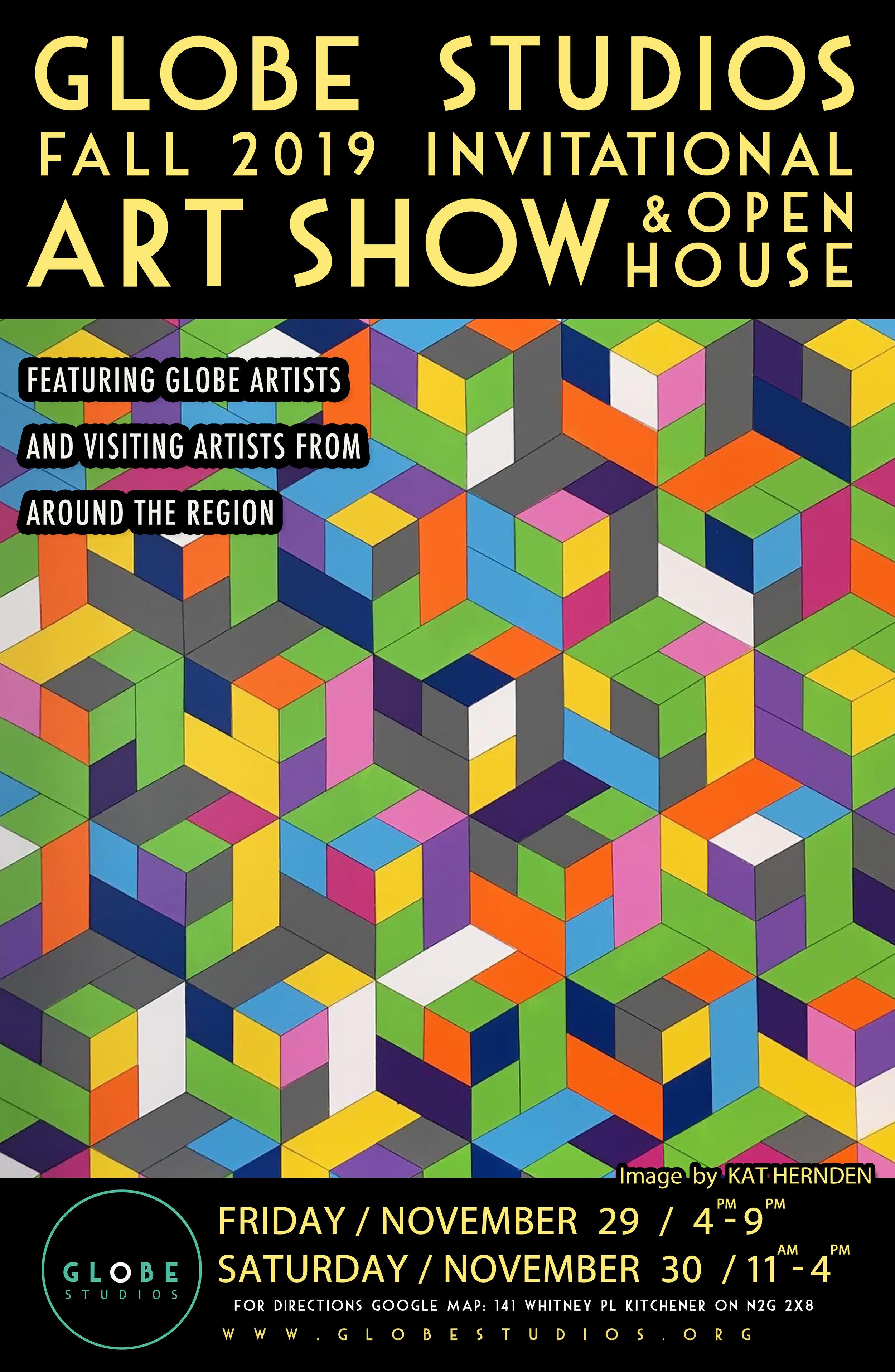 Globe Studios Fall Invitational Art Show and Open House - 141 Whitney Place, Kitchener ONFriday, November 29, 4 pm - 9 pmSaturday, November 30, 11 am - 4 pm