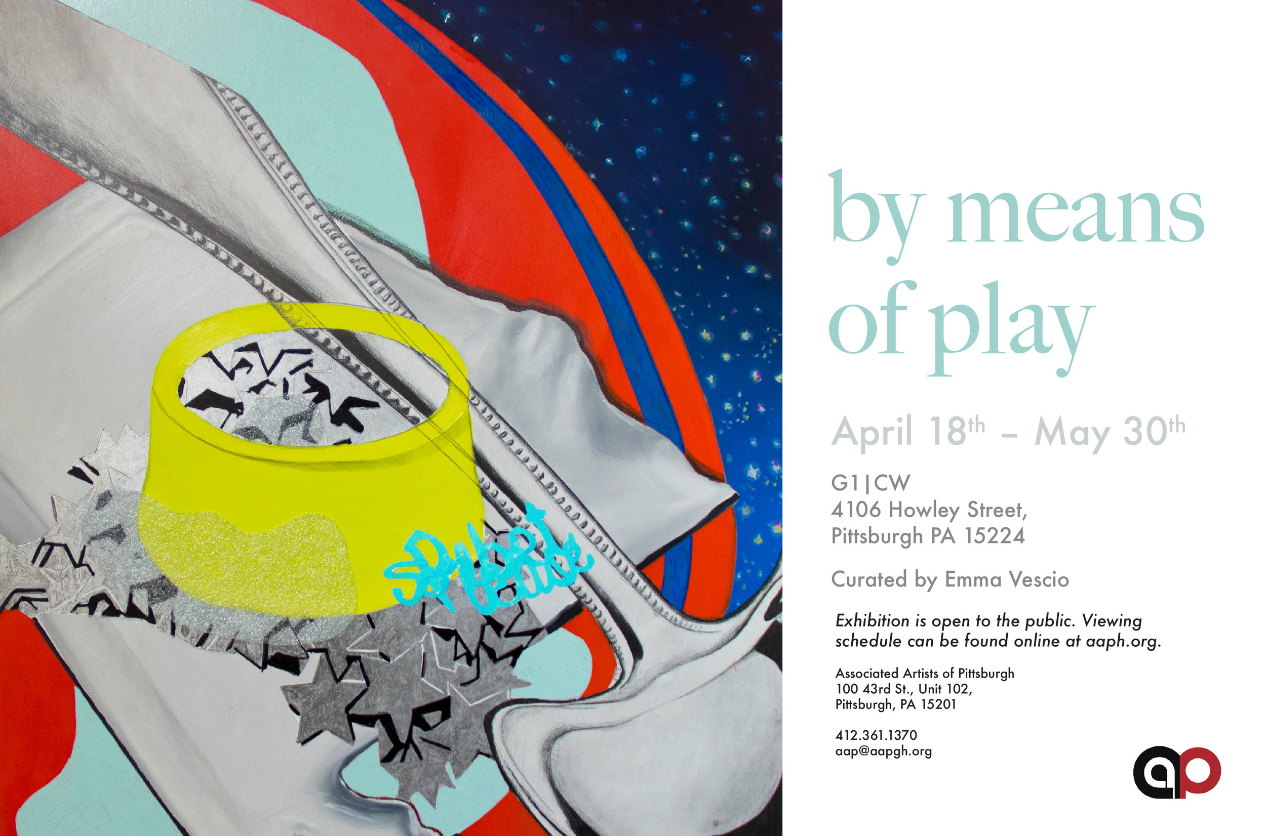 by means of play - April 16 - May 30, 2018Gallery One, 4106 Howley St., Pittsburgh, PA 15224Like ivy, we grow where there is room for us. - Miranda JulyBy Means of Play is an exhibition juried and curated by Emma Vescio that explores celebratory and vibrant art and artmaking as practices of self-care, expressions of joy, and political engagement. The exhibition features both two-dimensional and three-dimensional works that highlight intimate, joyful, and passionate moments. The pieces engage viewers in various forms of immediate participation, either through looking or physical interaction.