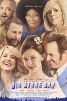 """So yesterday I mentioned that I had read """"Big Stone Gap,"""" by Ariana Trigiano. Last night, Tuesday, I saw the movie with Ashely Judd et al. Cost me $3.99 as a rental. I'm glad I saw what they did with the movie.  Simplify to the loss of pathos or joy. I enjoyed the movie but would not recommend it. It ain't that pretty at all."""