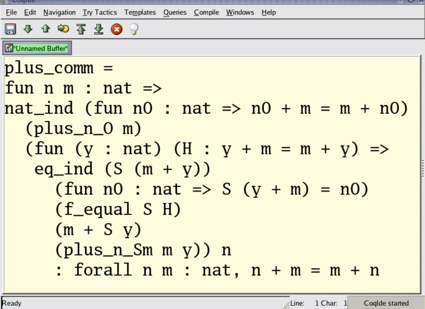 A proof written as a functional program: the proof of commutativity of addition on natural numbers in the proof assistant Coq. nat_ind stands for mathematical induction, eq_ind for substitution of equals and f_equal for taking the same function on both sides of the equality. Earlier theorems are referenced showing m = m + 0 and S (m + y) = m + S y.