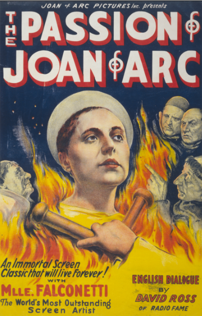 Motion picture poster for The Passion of Joan of Arc directed by Carl Theodor Dreyer, with Renée Jeanne Falconetti (pictured) and Antonin Artaud, produced in France in 1927 and first shown in Copenhagen in 1928.  The poster consists of a painting and does not contain any stills from the French film.