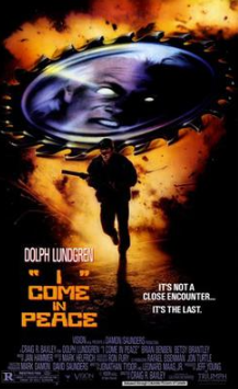 This file is an image of the original theatrical release poster for the 1990 film  I Come in Peace  (also known as  Dark Angel ), which stars actors Dolph Lundgren and Matthias Hues.