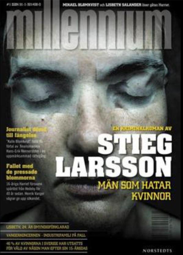 Swedish cover of the first novel in the series, The Girl with the Dragon Tattoo.