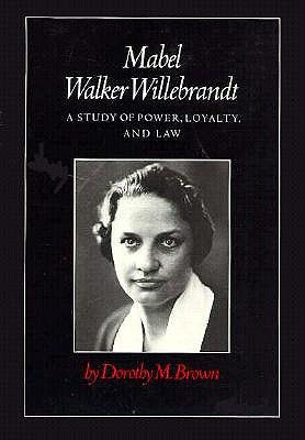 mabel willebrandt book cover  a study of power, loyalty, and law.jpg