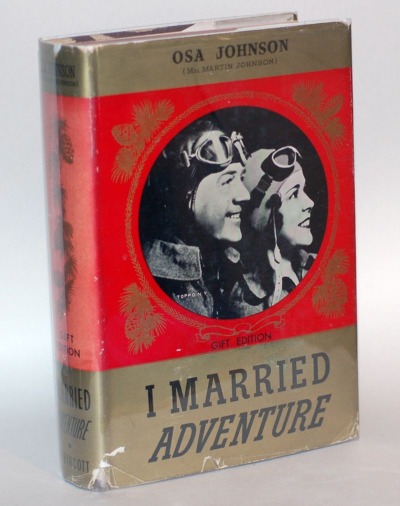 I Married Adventure by Osa Johnson Sobebunny - Own work    An autographed 1940 copy of the Gift Edition of Osa Johnson's I Married Adventure