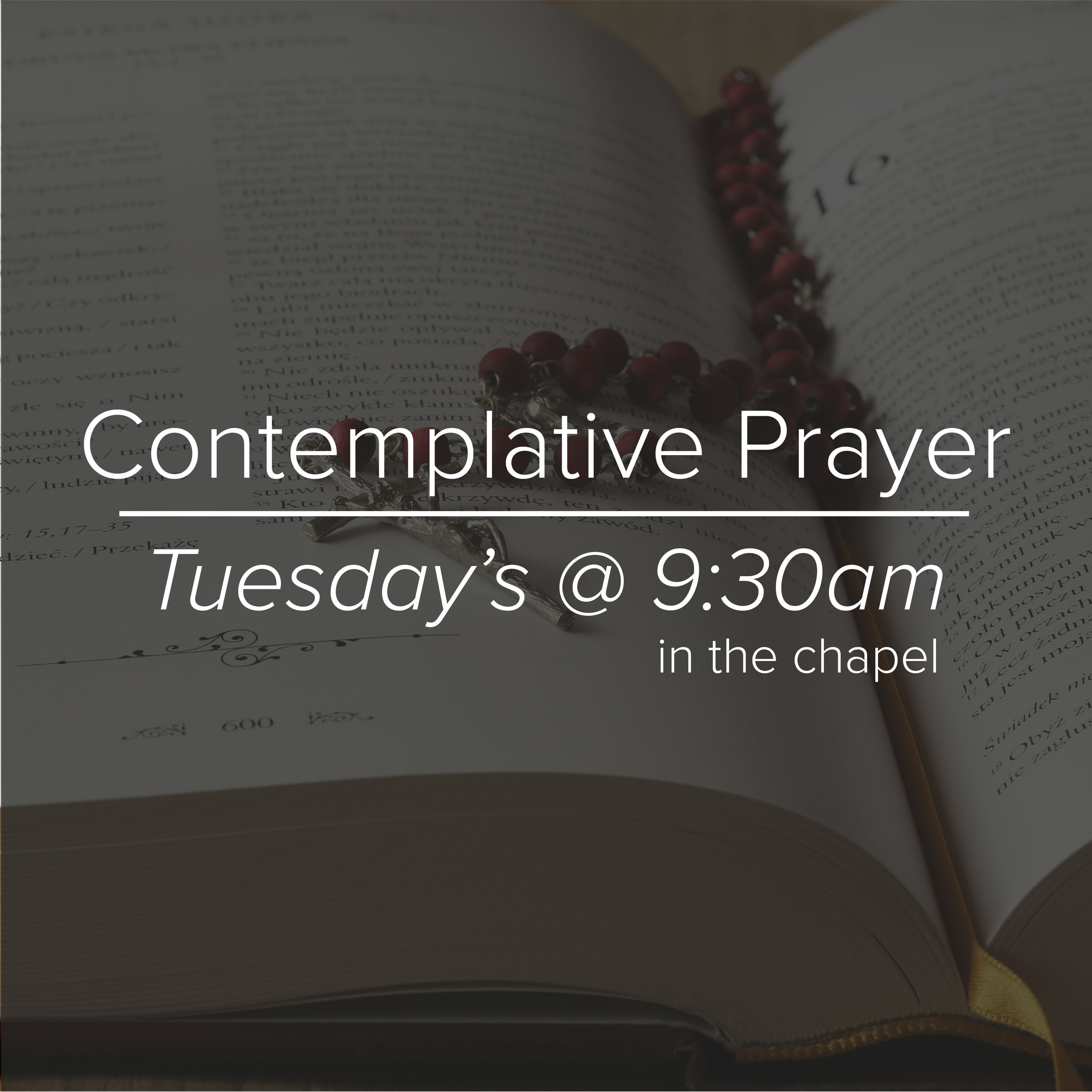 ContemplativePrayer Group–Tuesdays at 9:30am–St. Luke's Chapel  -