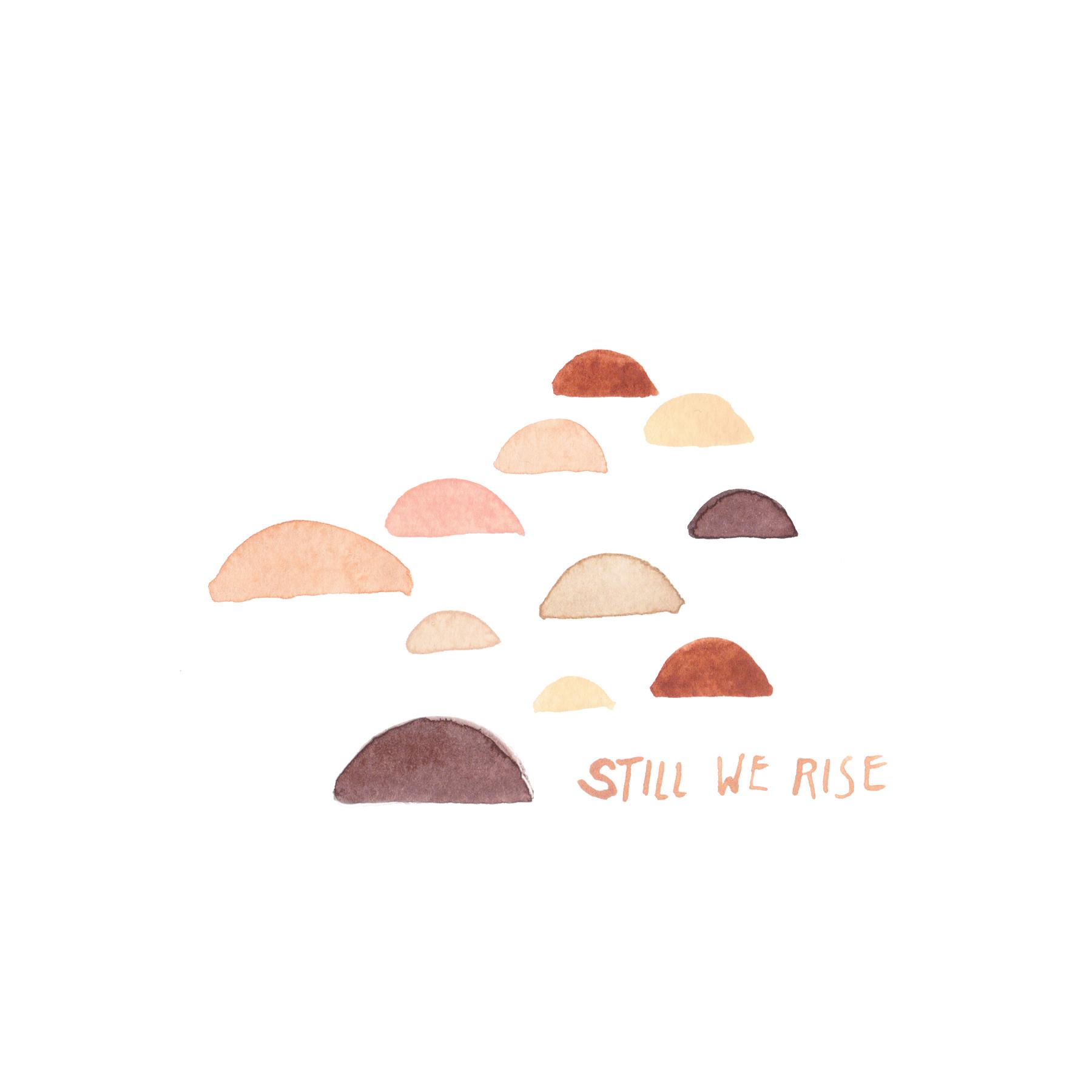 still we rise #4 by joya logue