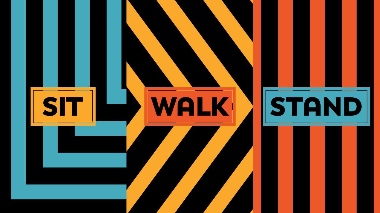 Sit. Walk. Stand.jpg