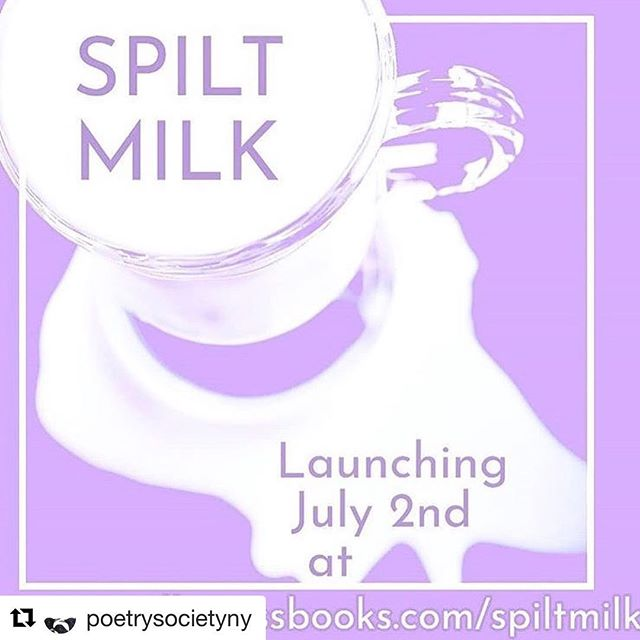 Spilt milk, a blog attached to @milkpressbooks, is being launched on July 2nd! It will be filled with poetry and visual arts. Make sure to check it out! #milkpressbooks #poetrysocietyny  #poetryblog