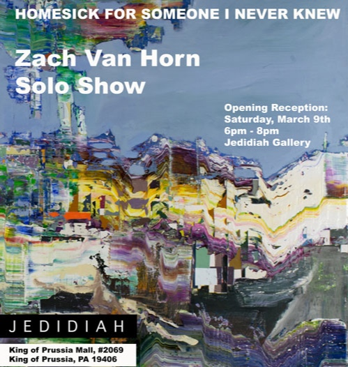 Homesick For Someone I Never Knew - Zach Van Horn Solo Show