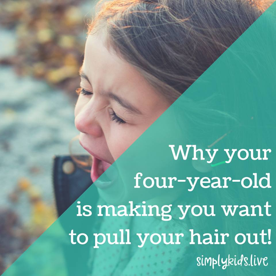 Why your four year old is making you want to pull your hair out  Read more