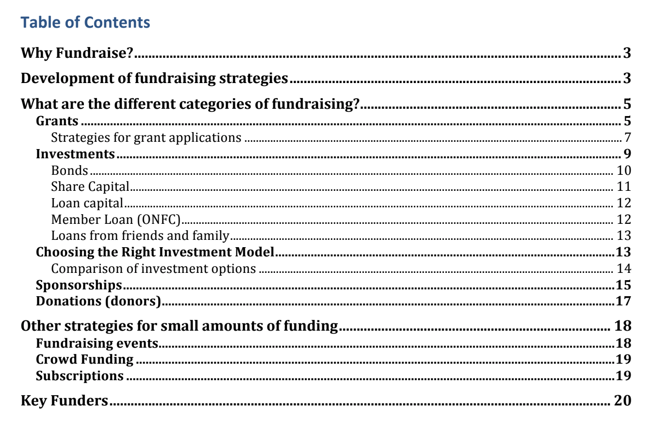 This fundraising toolkit was designed for co-ops in the food and farm sector, but contains general information about many of the options listed above. In many cases, the material is applicable to any structure. C lick to download this PDF .