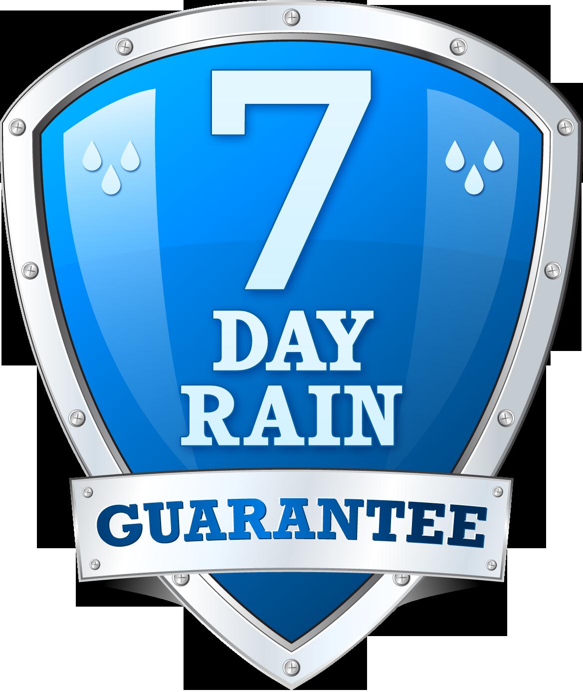 7 Day Rain Guarantee