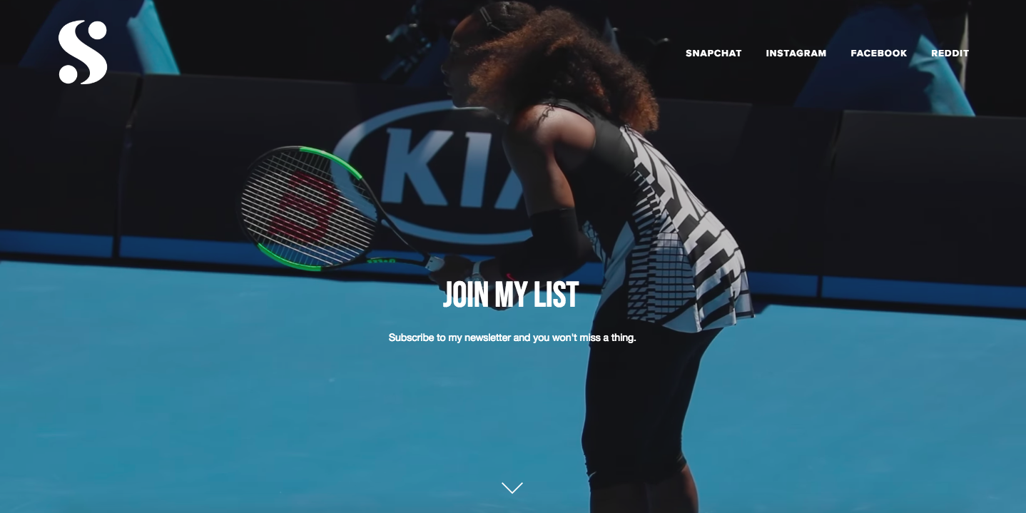 """Serena Williams utilizes email marketing on her website, so she can """"remarket"""" to her fans."""