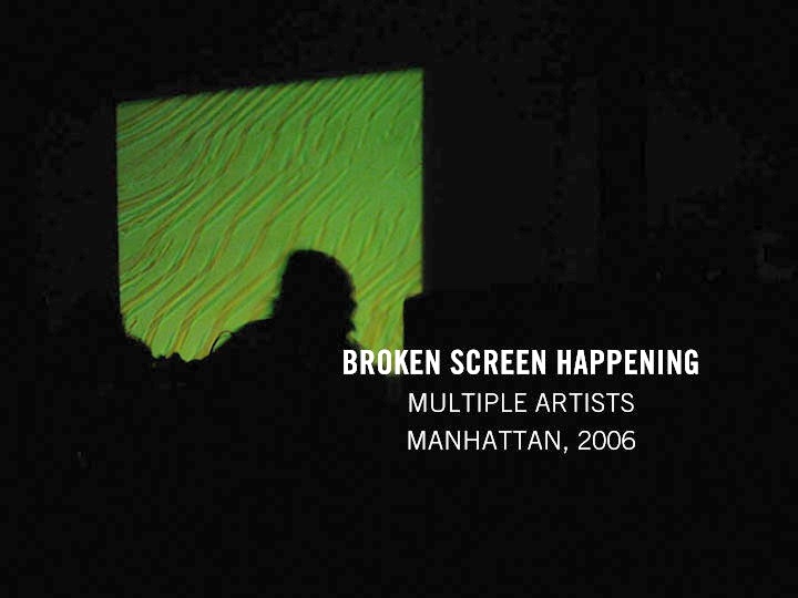 2006_Broken_Screen_Happening.jpg