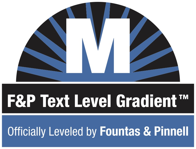 Fountas & Pinnell (F&P) - All five Bandana Acres titles are rated M by F&P