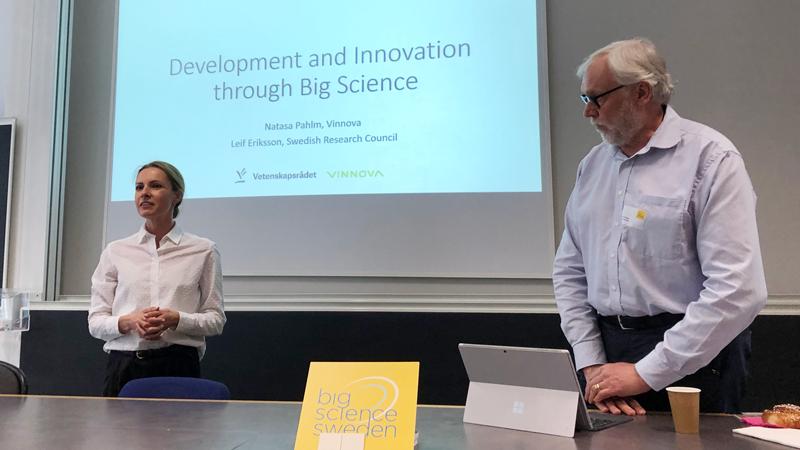 Vinnova och Vetenskapsrådet diskuterade utveckling och Innovation inom Big Science. Här Natasa Pahlm och Leif Eriksson.