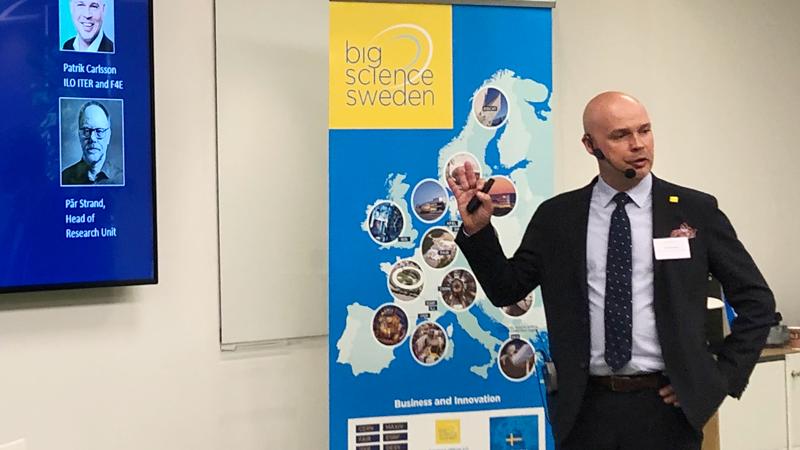 Patrik Carlsson, Co-director Big Science Sweden och Industrial Liaison Officer (ILO)for ITER & F4E, betonade att Sverige ska fokusera på en handfull områden där vi är starka, områden som är intressanta för Sverige, och som matchar ITER's behov.