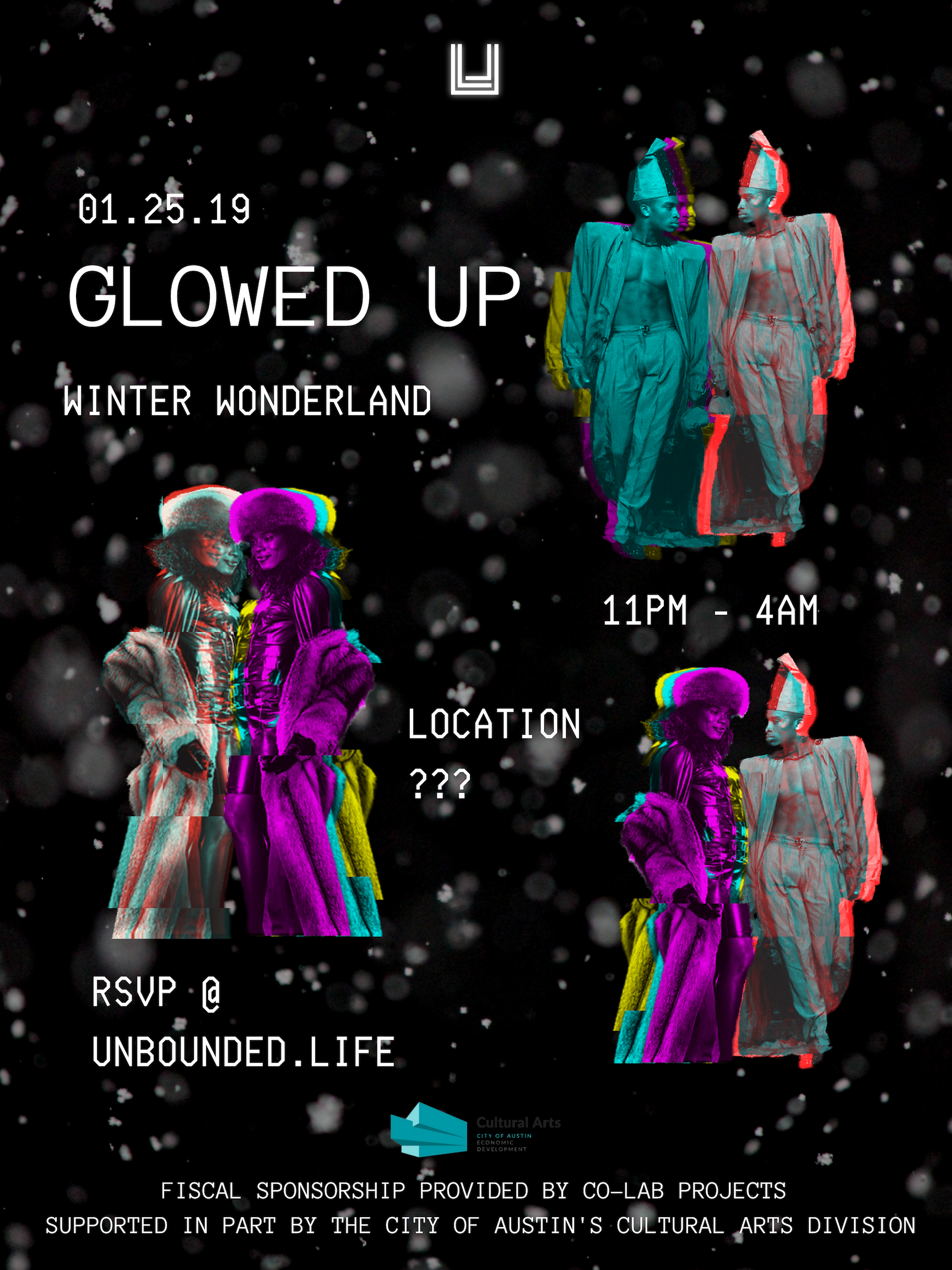 #GLOWEDUPBALL - Glowed Up is fiscally sponsored by Co-Lab Projects and supported in part by the City of Austin Cultural Arts Division.