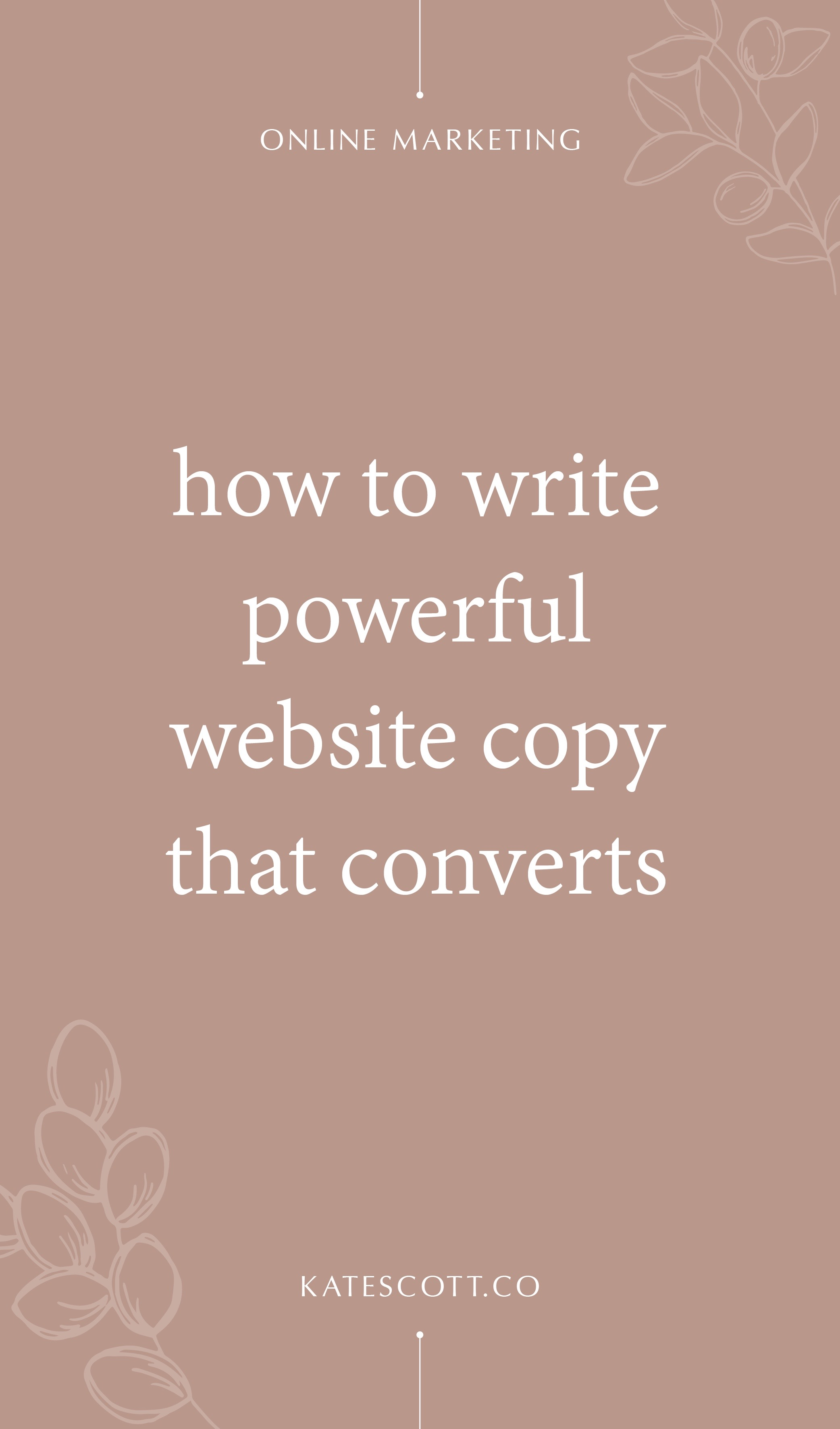 Not sure where to start when it comes to writing copy for your website? Here's a comprehensive guide. | Copywriting Tips | Copywriting for Beginners | Copywriting Inspiration | How to Write Copy That Sells | How to Write Copy for Your Website | How to Write Website Copy | #copywriting #contentmarketing #onlinemarketing #marketing #entrepreneur #fempreneur #femaleentrepreneur