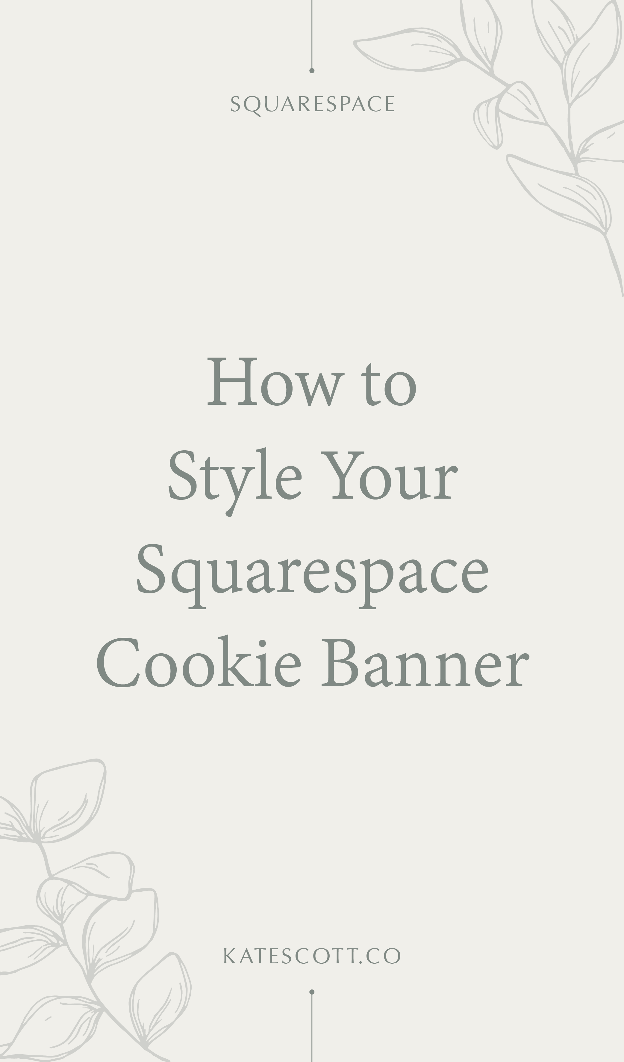 Want to customize the Squarespace cookie banner beyond the basic settings? This easy tutorial will show you exactly how! | Squarespace Tutorial Design | Squarespace CSS Tricks | Squarespace CSS Hacks | Squarespace CSS Code | Squarespace CSS Web Design | Squarespace Design
