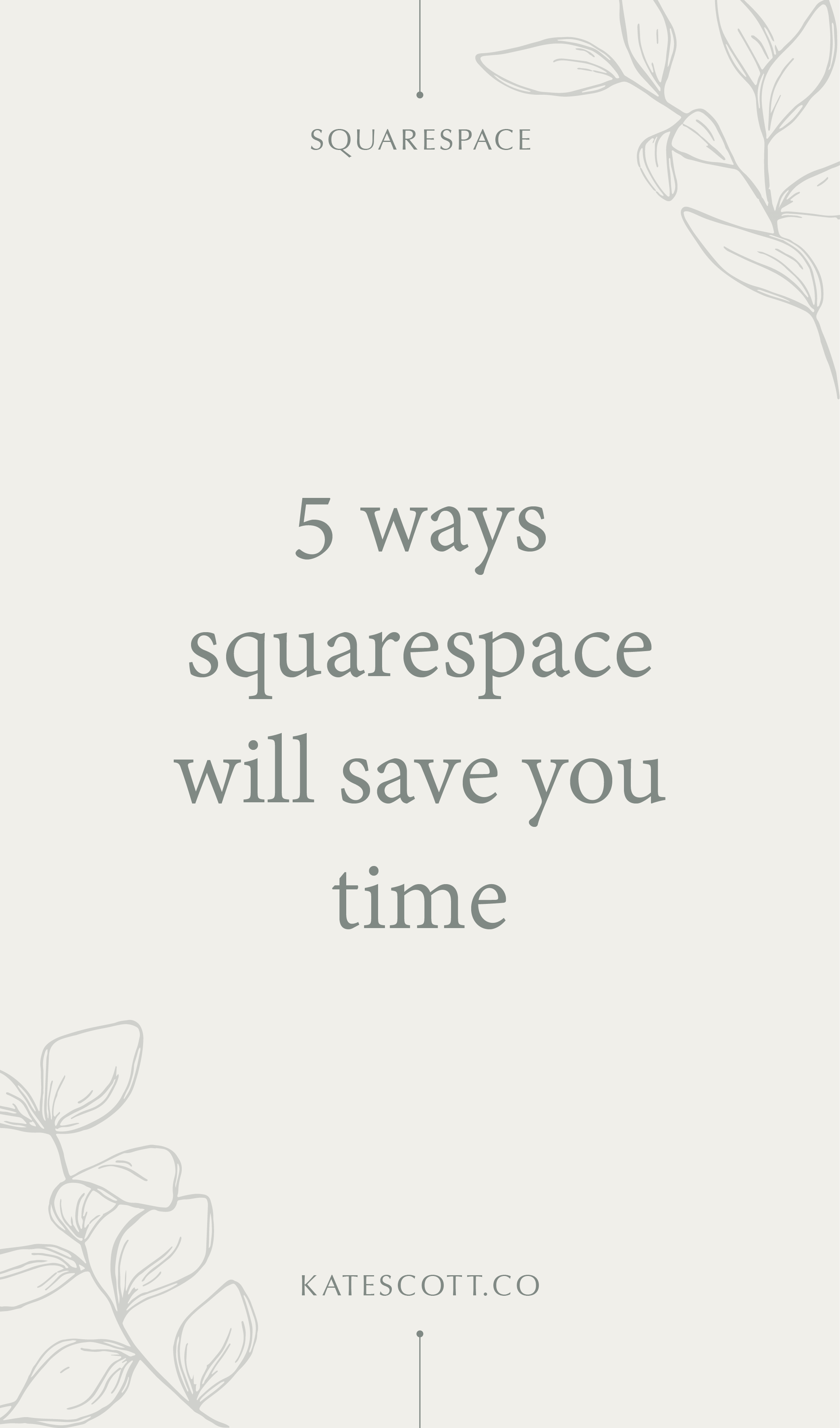 Wondering if you should go with Wordpress or Squarespace? Here are 5 ways Squarespace will save you time and make your life a whole lot easier. | Squarespace for Beginners | Squarespace for Business | Squarespace for Blogging | Save Time Tips | Productivity Tips for Business Owners | Wordpress vs Squarespace | #entrepreneur #squarespace