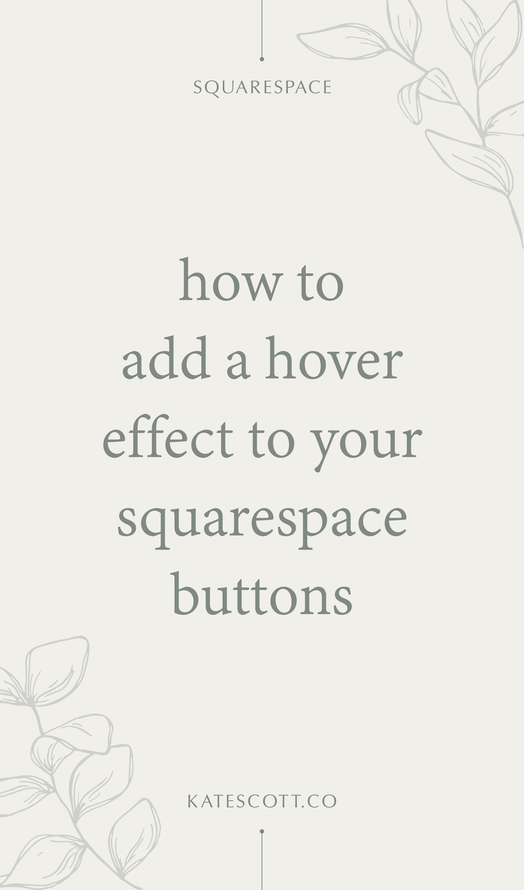 Add an attention-grabbing hover effect to your Squarespace buttons with this step-by-step tutorial! | Squarespace Tutorial | Squarespace Tips | #squarespace