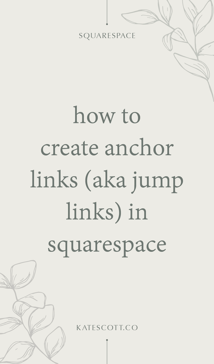 How To Create Anchor Links In Squarespace Squarespace Designer Kate Scott