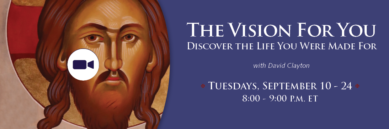 To register go to  instituteofcatholicculture.org/talk/the-vision-for-you