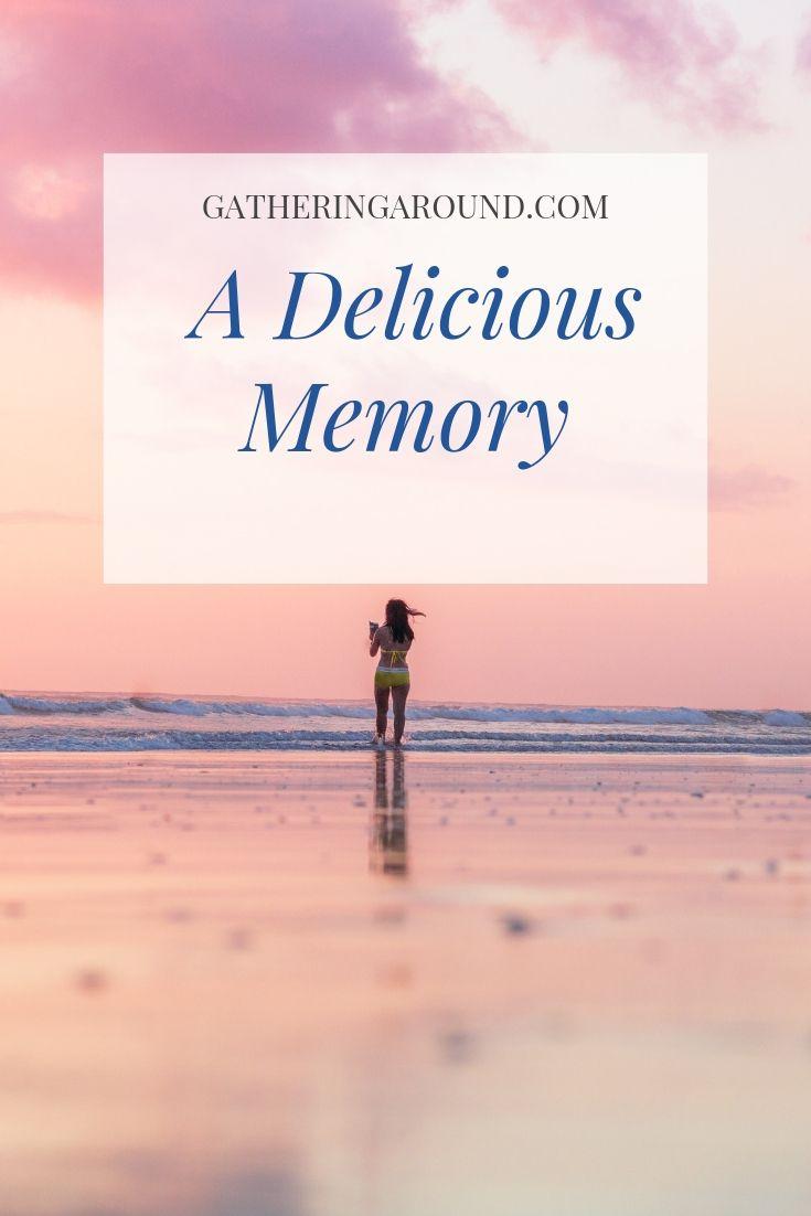 A Delicious Memory
