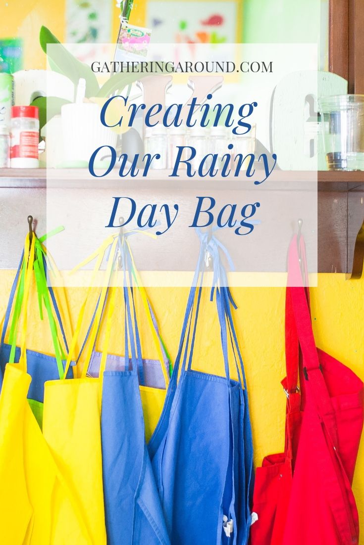 Creating Our Rainy Day Bag