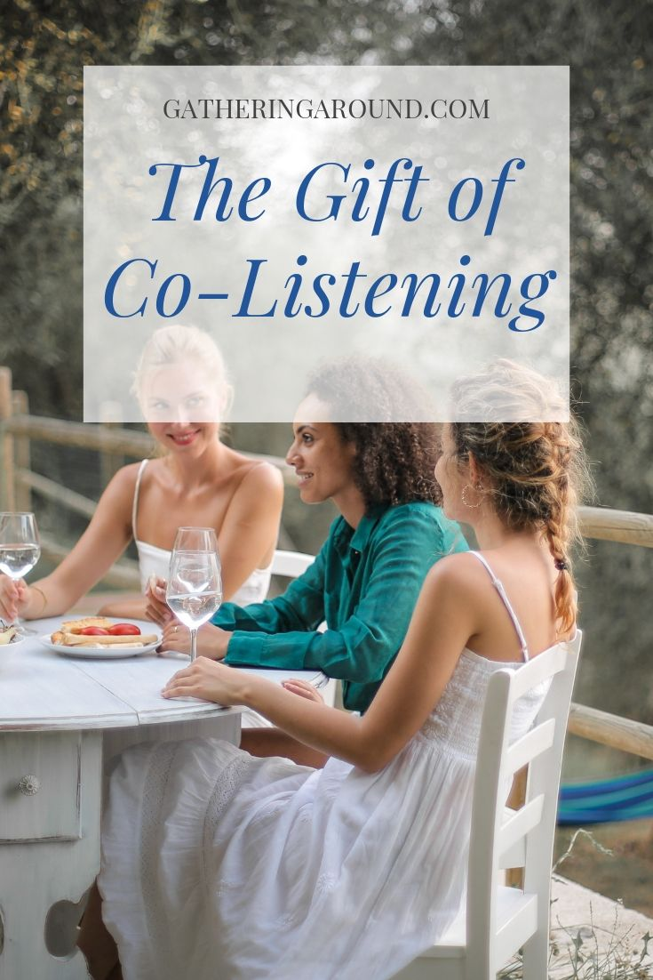 The Gift of Co-Listening