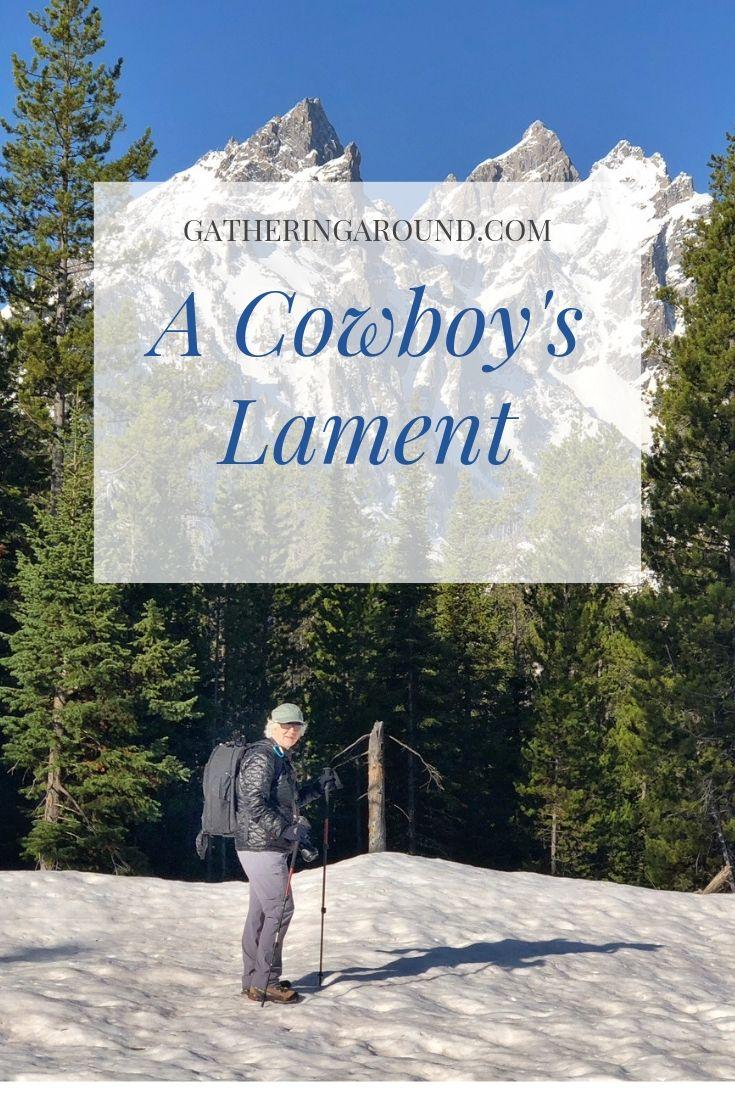 A Cowboy's Lament